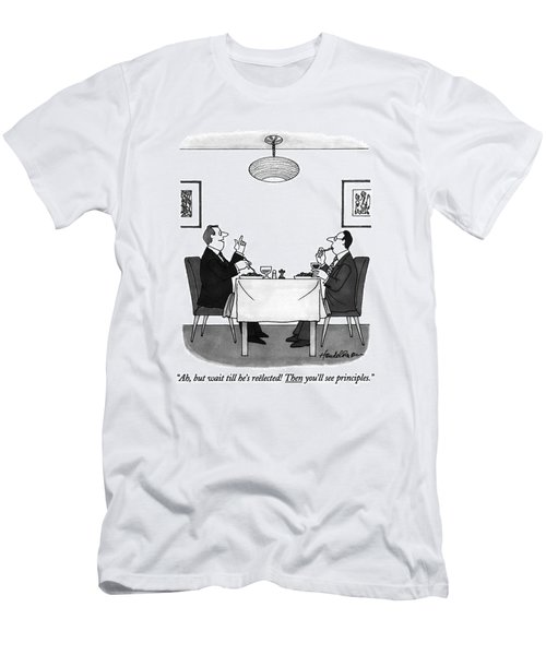 Ah, But Wait Till He's Reelected! Then You'll See Men's T-Shirt (Athletic Fit)