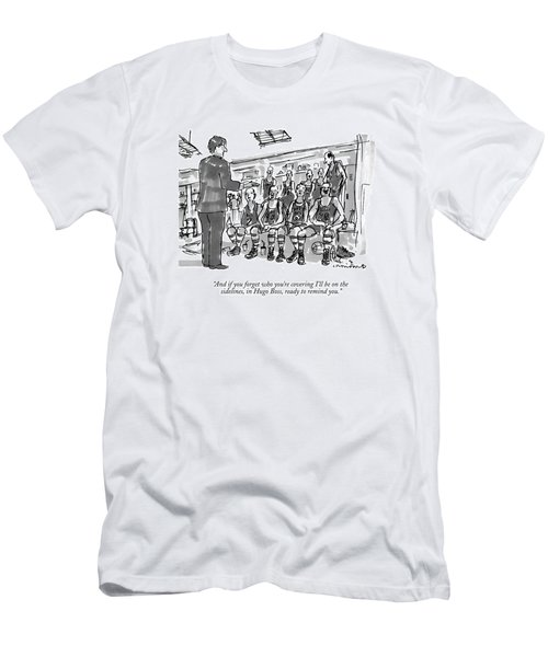 And If You Forget Who You're Covering I'll Men's T-Shirt (Athletic Fit)