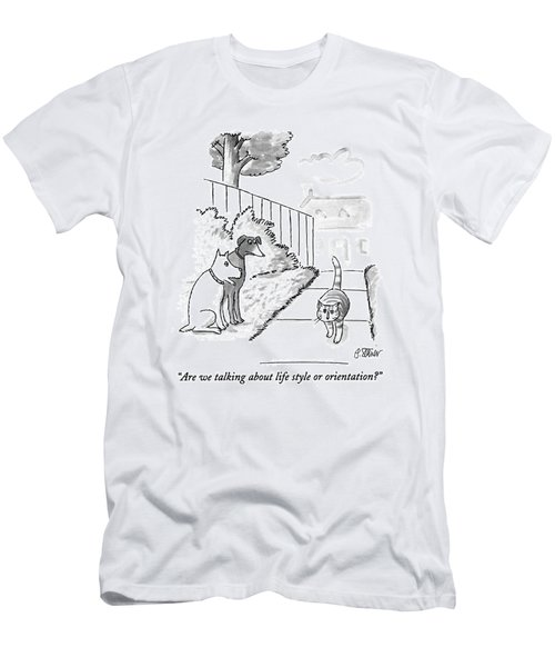 Are We Talking About Life Style Or Orientation? Men's T-Shirt (Athletic Fit)
