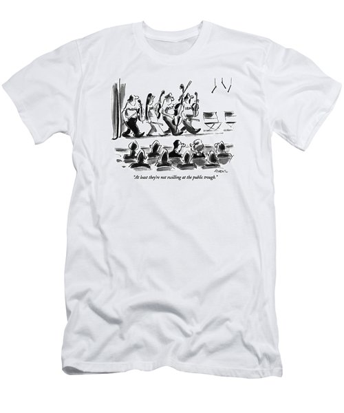 At Least They're Not Swilling At The Public Men's T-Shirt (Athletic Fit)