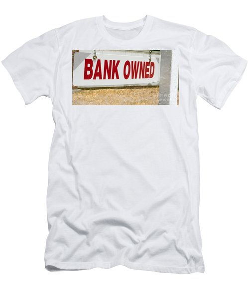Men's T-Shirt (Athletic Fit) featuring the photograph Bank Owned Real Estate Sign by Gunter Nezhoda