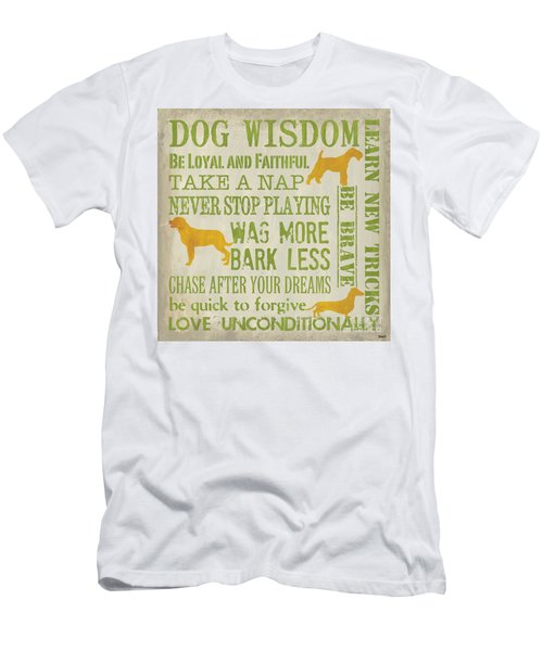 Dog Wisdom Men's T-Shirt (Athletic Fit)