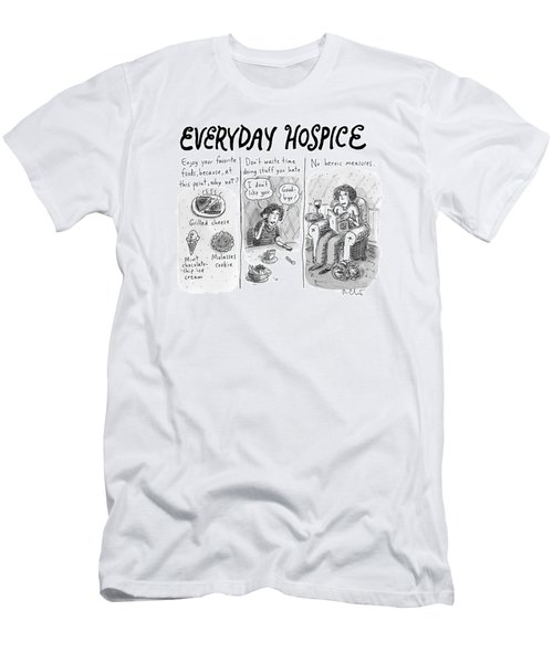 Everyday Hospice -- Excuses For Household Men's T-Shirt (Athletic Fit)