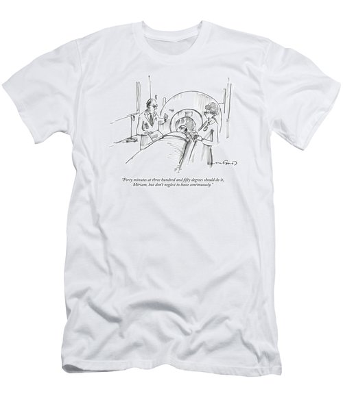 Forty Minutes At Three Hundred And Fifty Degrees Men's T-Shirt (Athletic Fit)