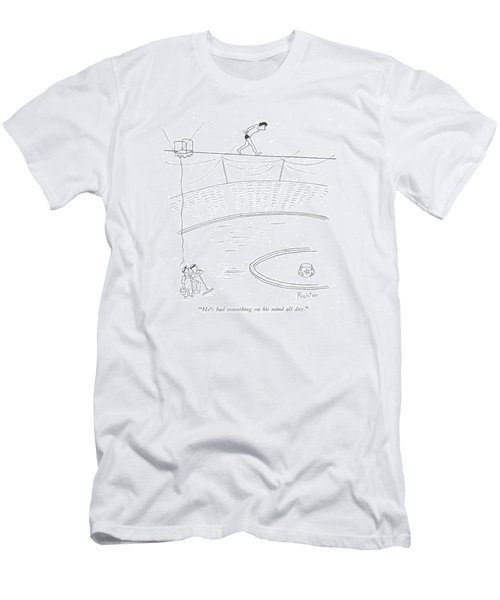 He's Had Something On His Mind All Day Men's T-Shirt (Athletic Fit)