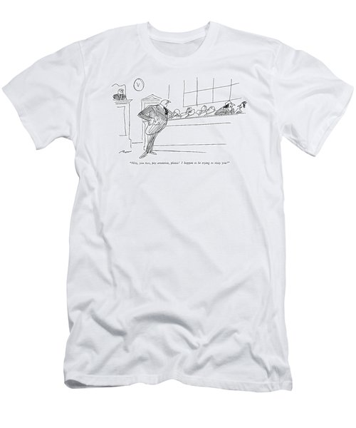 Hey, You Two, Pay Attention, Please!  I Happen Men's T-Shirt (Athletic Fit)