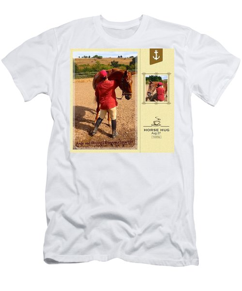 Horse Hugs - Andy And Chrissy Saying Men's T-Shirt (Athletic Fit)