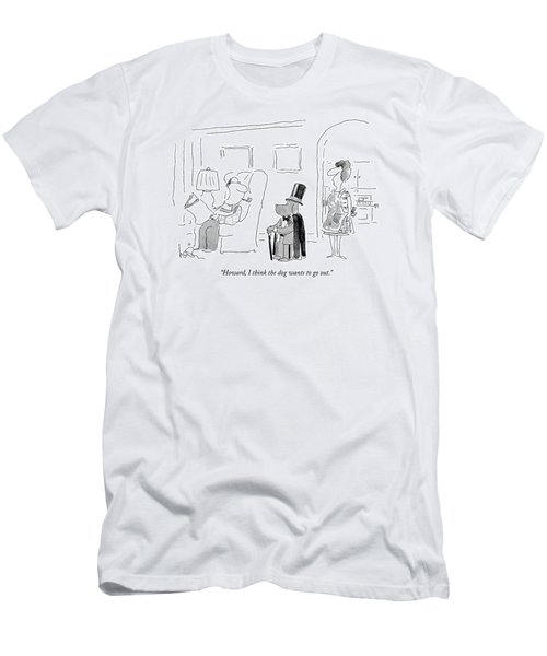Howard, I Think The Dog Wants To Go Out Men's T-Shirt (Athletic Fit)