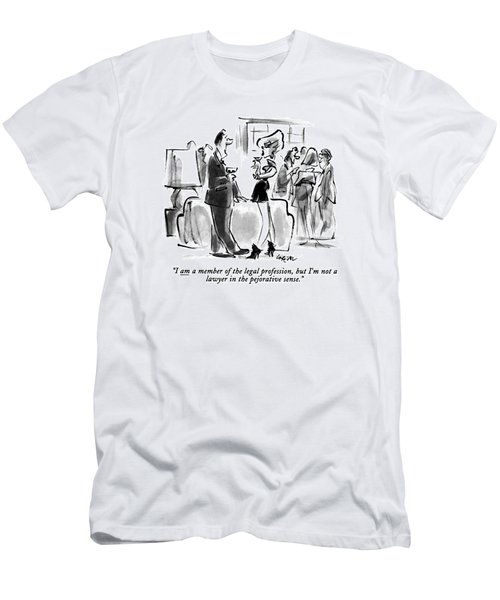 I Am A Member Of The Legal Profession Men's T-Shirt (Athletic Fit)