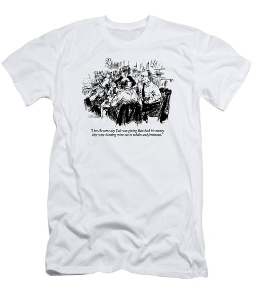 I Bet The Same Day Yale Was Giving Bass Back Men's T-Shirt (Athletic Fit)