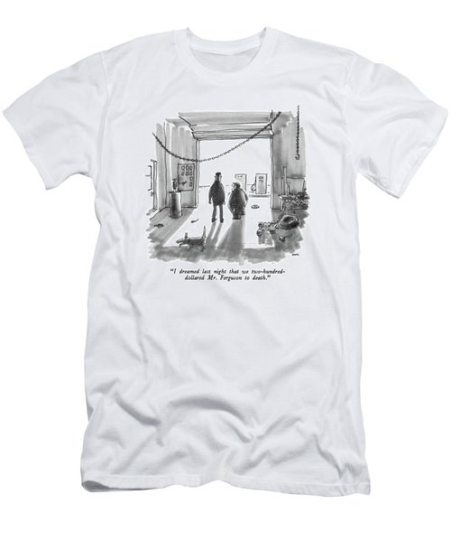 I Dreamed Last Night That We Two-hundred-dollared Men's T-Shirt (Athletic Fit)