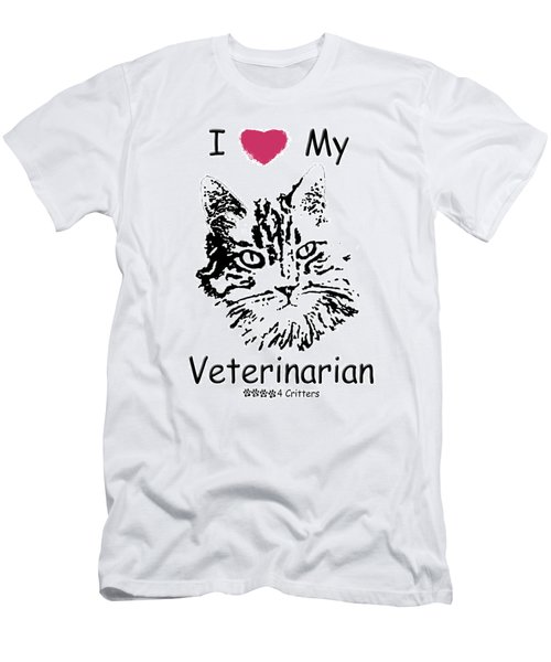 I Love My Veterinarian Men's T-Shirt (Athletic Fit)