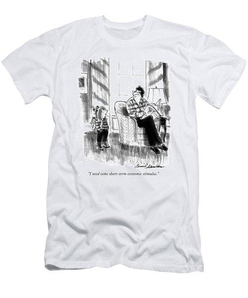 I Need Some Short-term Economic Stimulus Men's T-Shirt (Athletic Fit)