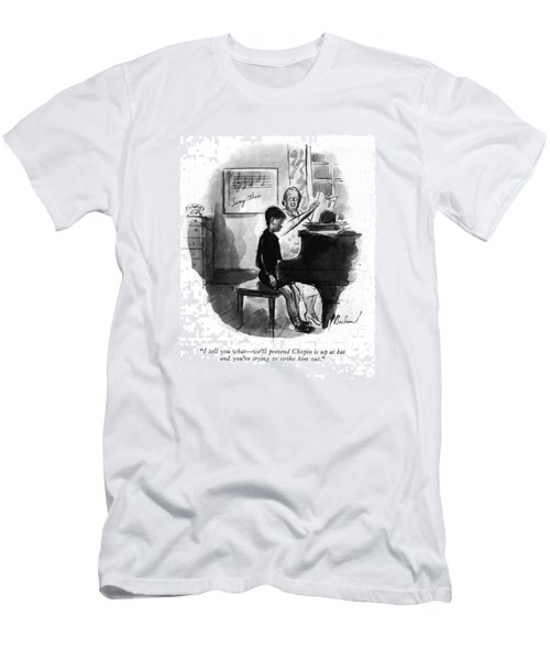 I Tell You What - We'll Pretend Chopin Men's T-Shirt (Athletic Fit)