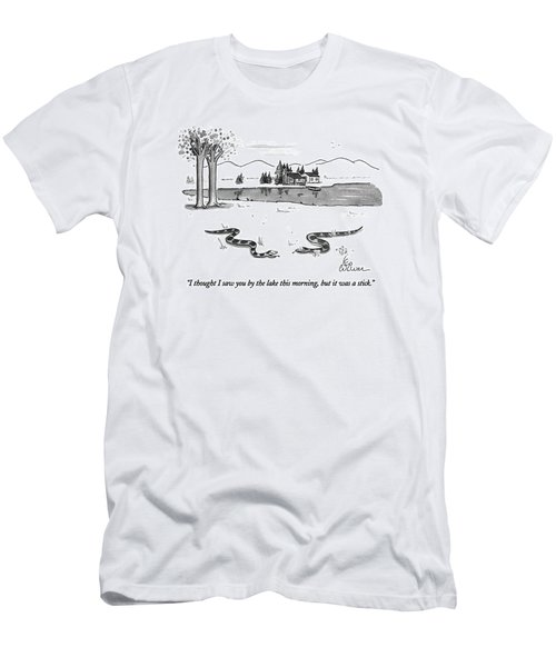 I Thought I Saw You By The Lake This Morning Men's T-Shirt (Athletic Fit)