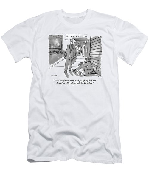 I Was Out Of Work Once Men's T-Shirt (Athletic Fit)