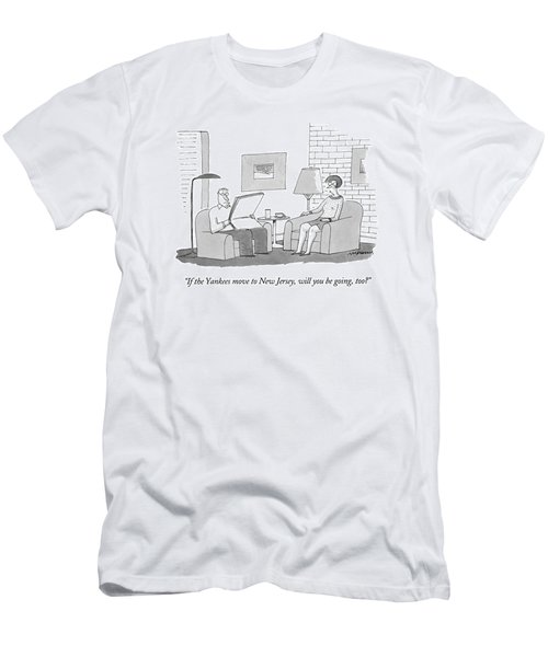 If The Yankees Move To New Jersey Men's T-Shirt (Athletic Fit)