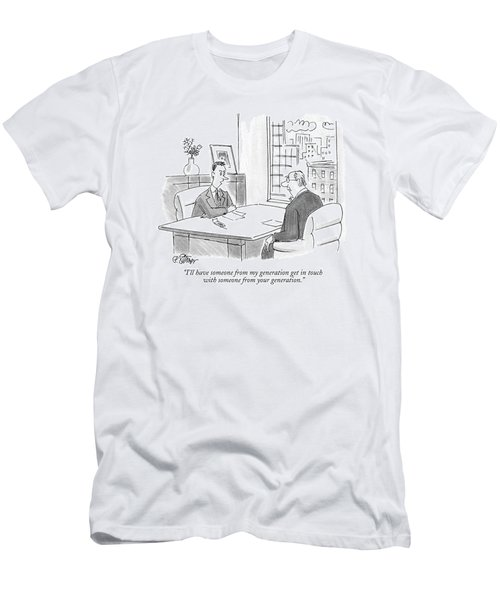 I'll Have Someone From My Generation Get In Touch Men's T-Shirt (Athletic Fit)