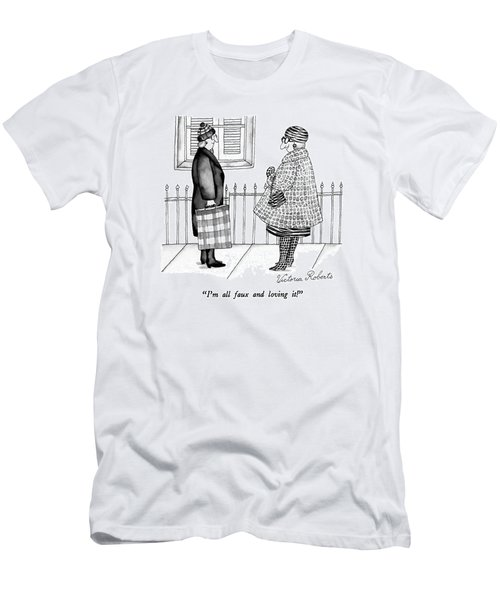 I'm All Faux And Loving It! Men's T-Shirt (Athletic Fit)
