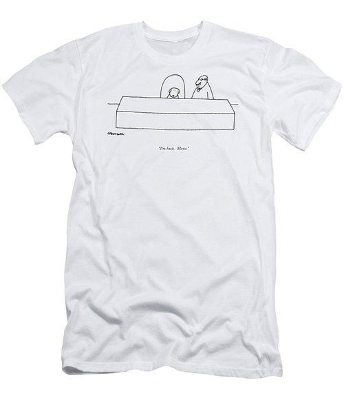 I'm Back.  Move Men's T-Shirt (Athletic Fit)