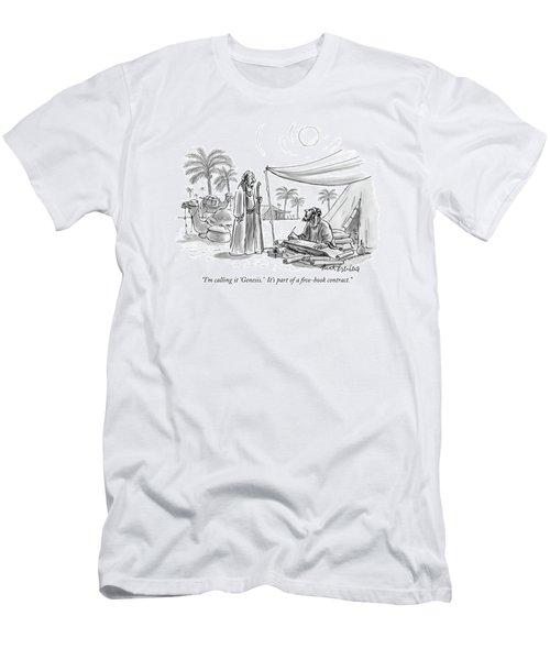 I'm Calling It 'genesis.'  It's Part Men's T-Shirt (Athletic Fit)