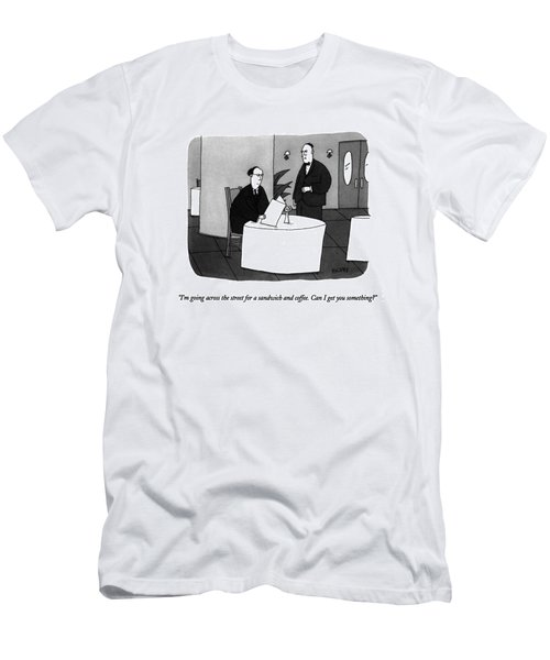 I'm Going Across The Street For A Sandwich Men's T-Shirt (Athletic Fit)