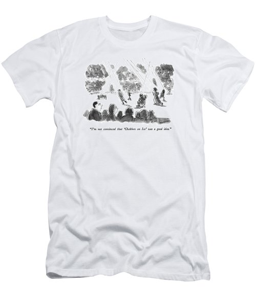I'm Not Convinced That 'chekhov On Ice' Men's T-Shirt (Athletic Fit)