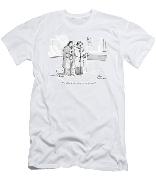 I'm Taking A Wine Course But Not For Credit Men's T-Shirt (Athletic Fit)