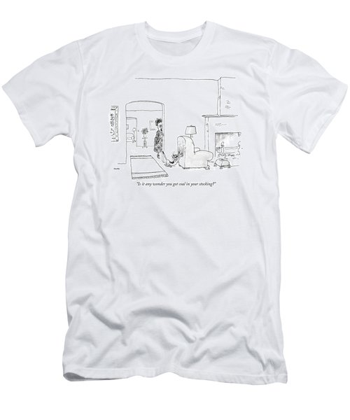 Is It Any Wonder You Got Coal In Your Stocking? Men's T-Shirt (Athletic Fit)