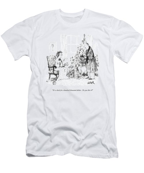It's A Check For A Hundred Thousand Dollars Men's T-Shirt (Athletic Fit)