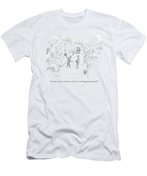 It's Been A Perfect Evening - Why Ruin Men's T-Shirt (Athletic Fit)