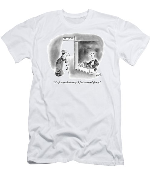 It's Fancy-schmantzy.  I Just Wanted Fancy Men's T-Shirt (Athletic Fit)