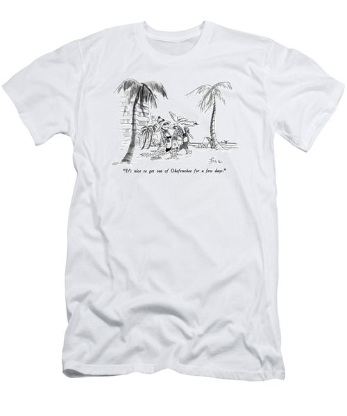 It's Nice To Get Out Of Okefenokee For A Few Days Men's T-Shirt (Athletic Fit)