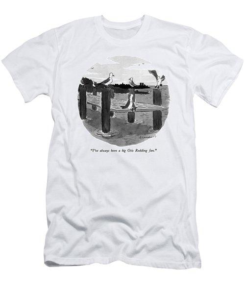 I've Always Been A Big Otis Redding Fan Men's T-Shirt (Athletic Fit)