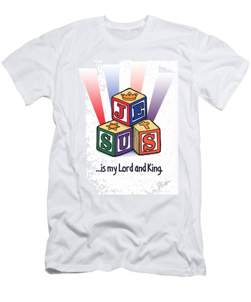 Jesus Is My Lord And King Men's T-Shirt (Athletic Fit)
