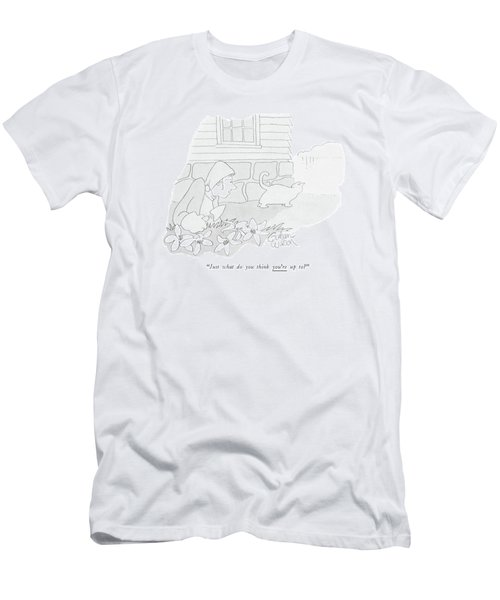 Just What Do You Think You're Up To? Men's T-Shirt (Athletic Fit)
