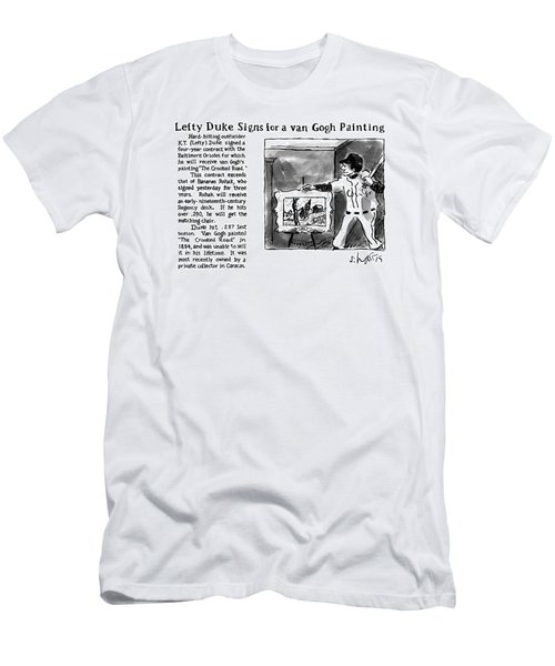 Lefty Duke Signs For A Van Gogh Painting Men's T-Shirt (Athletic Fit)