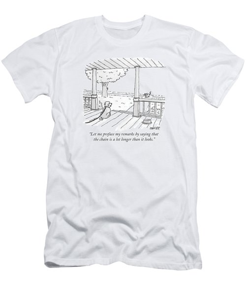 Let Me Preface My Remarks By Saying That Men's T-Shirt (Athletic Fit)