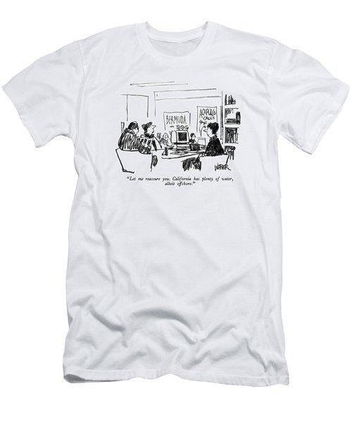Let Me Reassure You.  California Has Plenty Men's T-Shirt (Athletic Fit)
