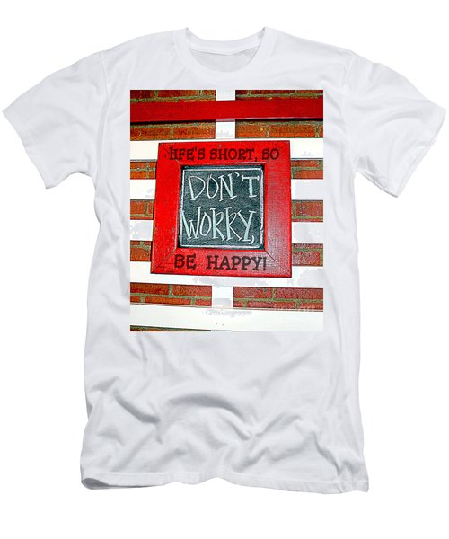 Life's Short So Don't Worry Be Happy Men's T-Shirt (Athletic Fit)
