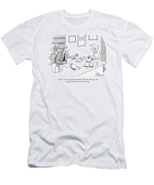 Listen. It's At The Quiet Moments Like This That Men's T-Shirt (Athletic Fit)