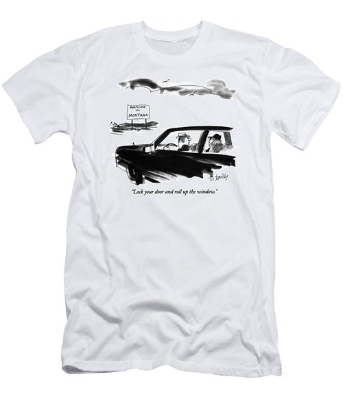 Lock Your Door And Roll Up The Window Men's T-Shirt (Athletic Fit)
