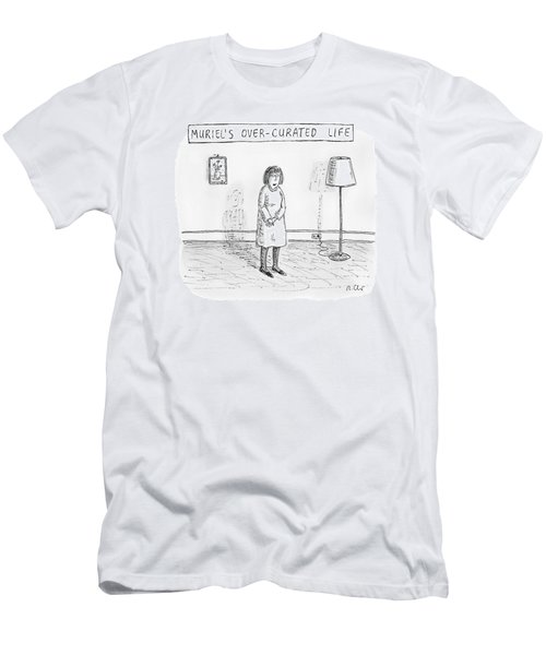 Muriel's Over-curated Life A Woman Stands Men's T-Shirt (Athletic Fit)