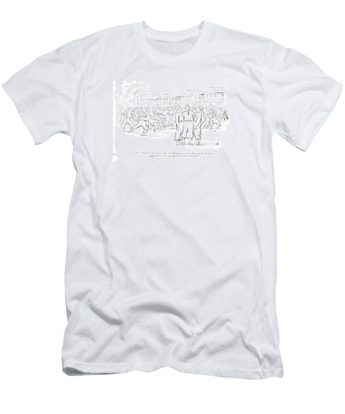 Now Then, I Want You To Come Out ?ghting, Use Men's T-Shirt (Athletic Fit)