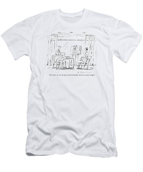 Of Course, We Can Do Spare And Minimalist, But Men's T-Shirt (Athletic Fit)