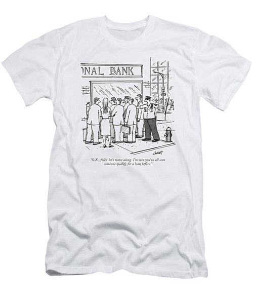 O.k., Folks, Let's Move Along. I'm Sure You've Men's T-Shirt (Athletic Fit)