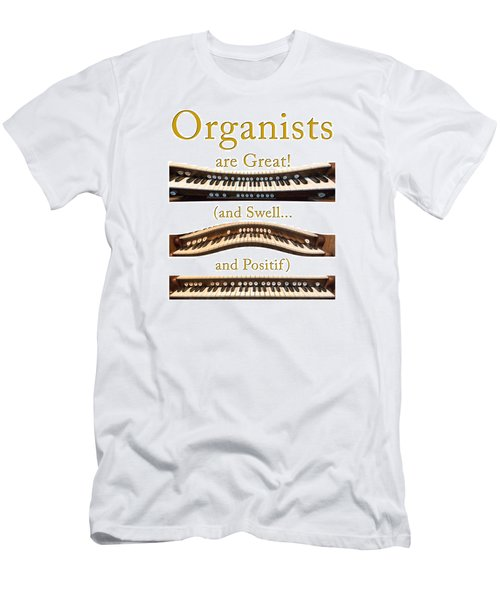 Organists Are Great 2 Men's T-Shirt (Athletic Fit)