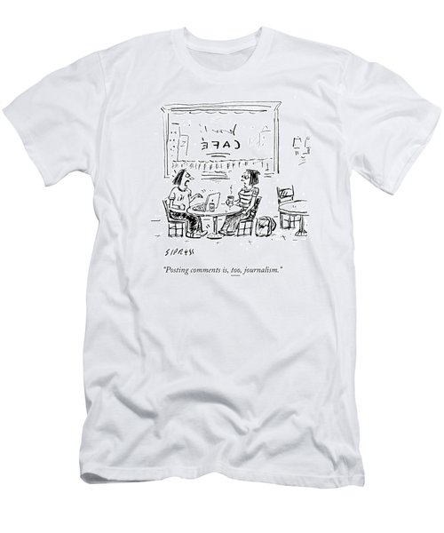 Posting Comments Is Too Journalism Men's T-Shirt (Athletic Fit)