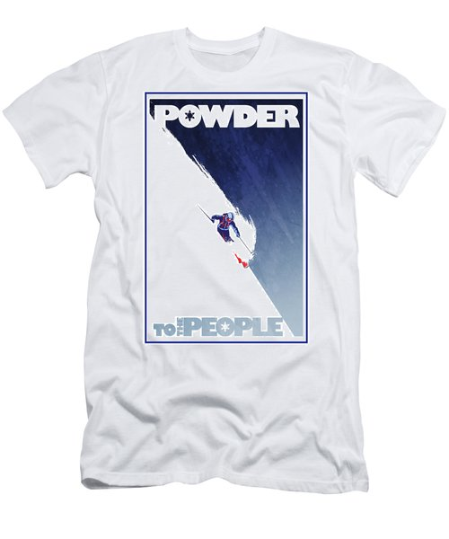 Powder To The People Men's T-Shirt (Slim Fit) by Sassan Filsoof
