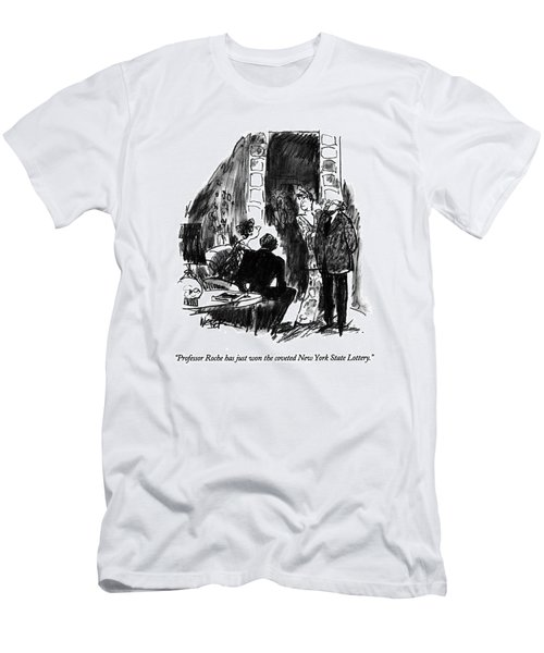Professor Roche Has Just Won The Coveted New York Men's T-Shirt (Athletic Fit)